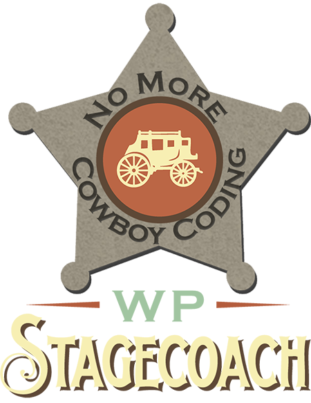 WP Stagecoach: no more cowboy coding